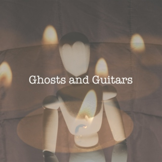 ghosts & guitars