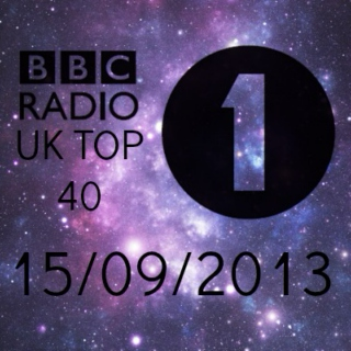BBC RADIO 1 UK TOP 40 15/09/2013