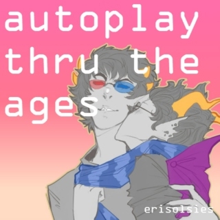 autoplay thru the ages