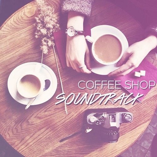 coffee shop soundtrack 2.0