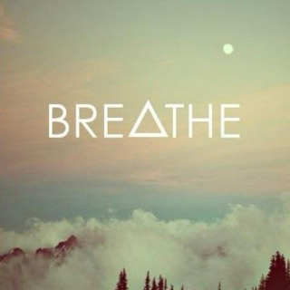 Breathe me in