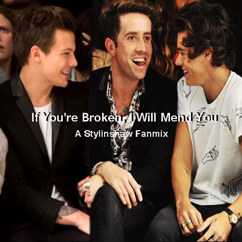 If You're Broken, I Will Mend You