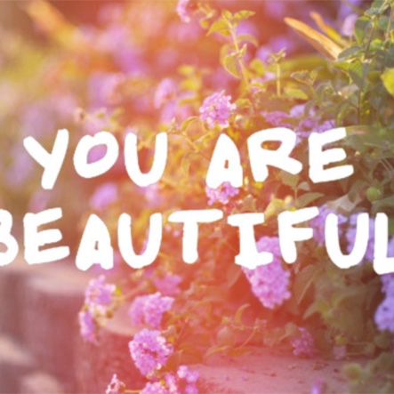 ∞ you are beautiful ∞