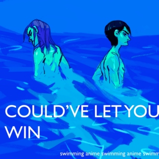 could've let you win - a rinharu mix