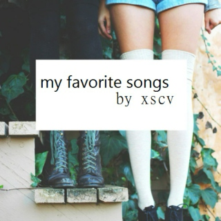 favorite songs