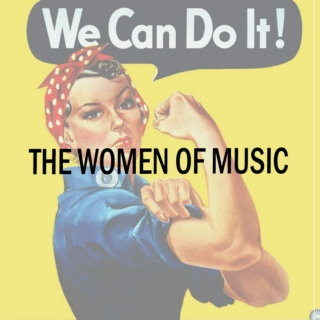 The Ultimate Girl Power Playlist