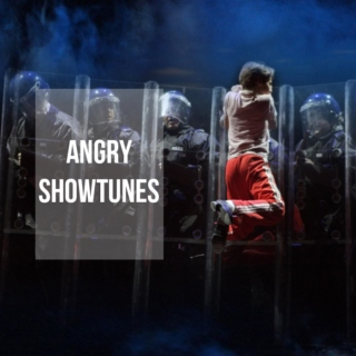 angry showtunes