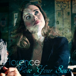 Florence || Lose Your Soul
