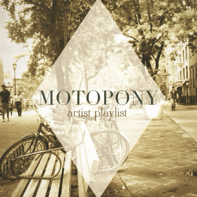 Artist Playlist: Motopony