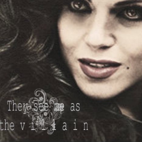 Regina Mills || They see me as the villain