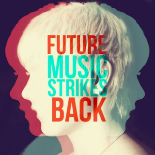Future Music Strikes Back