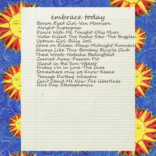 embrace today ☀