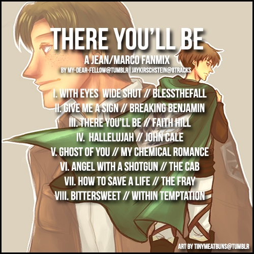 Jean/Marco Fanmix: There You'll Be