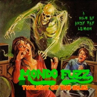 While My Fuzzbox Gently Creeps (more Mondo Fuzz soundtrack)