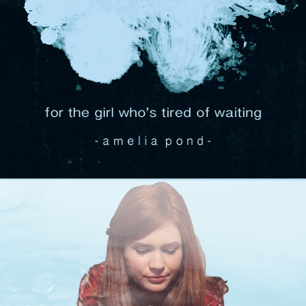 for the girl who's tired of waiting