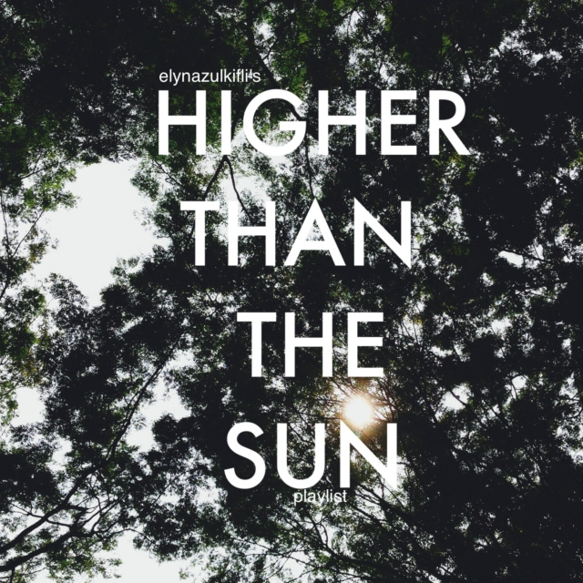 Higher Than The Sun