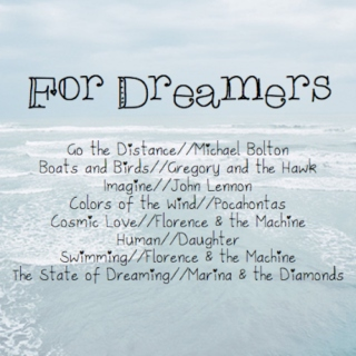 For Dreamers