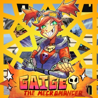 Gaige the Mechromancer  // borderlands gaige mix