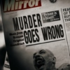 When Murder Goes Wrong