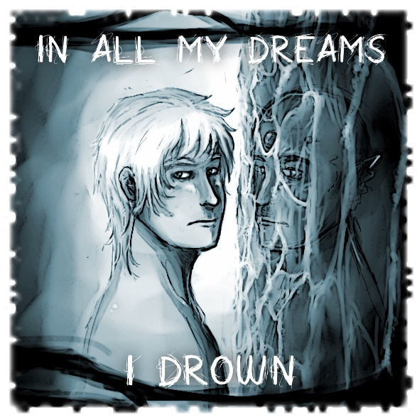 -in all my dreams I drown-