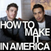 How to Make it in America Inspired