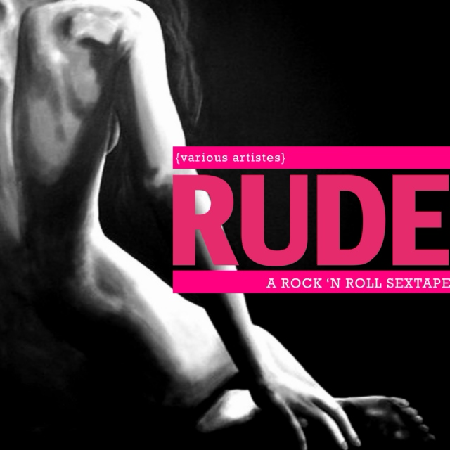 RUDE: a rock 'n roll sextape