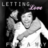 letting love find a way