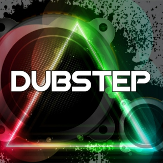 Dubstep and Electronic