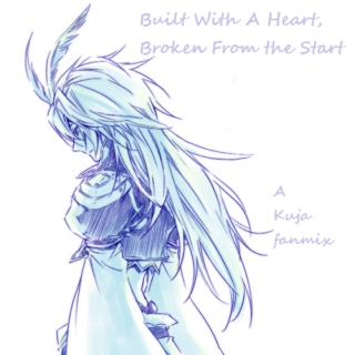 Built With A Heart, Broken From the Start