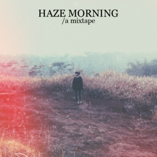 Haze Morning