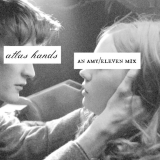 ❝ atlas hands ❞