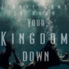i have come to burn your kingdom down