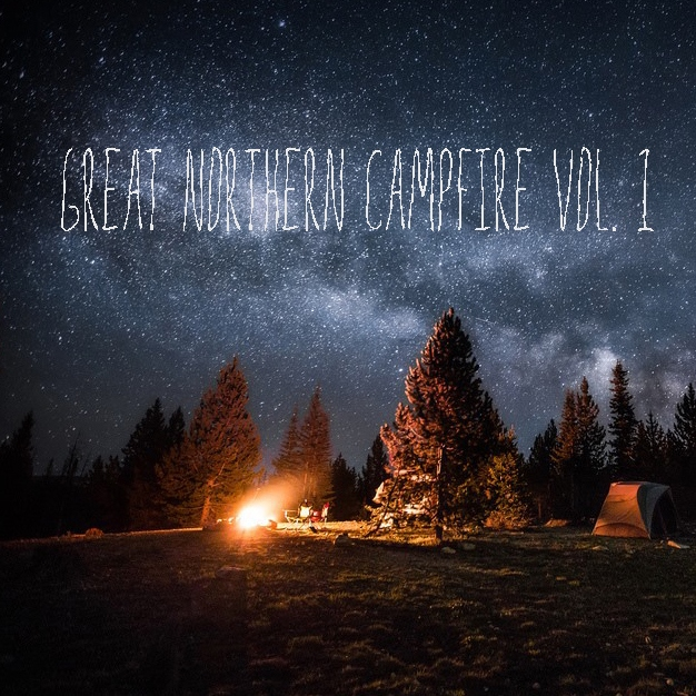 Great Northern Campfire Vol. 1