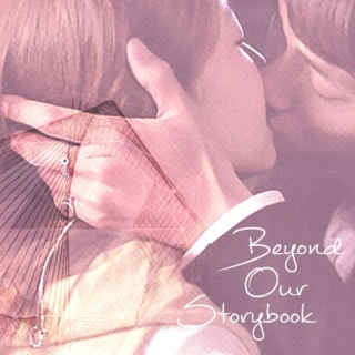 Beyond Our Storybook