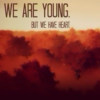 We are Young. But we have Heart. — Jet Fanmix