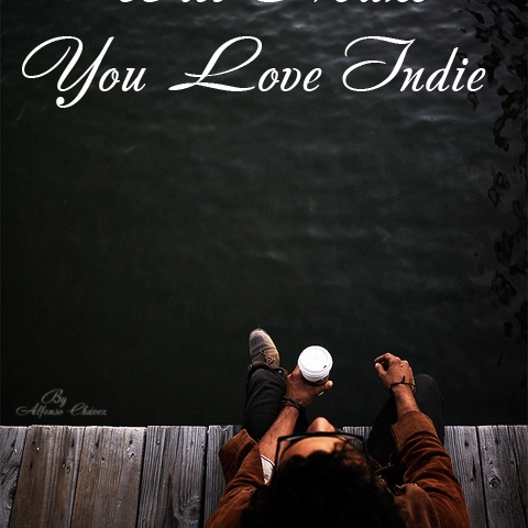 Songs That Will Make You Love Indie