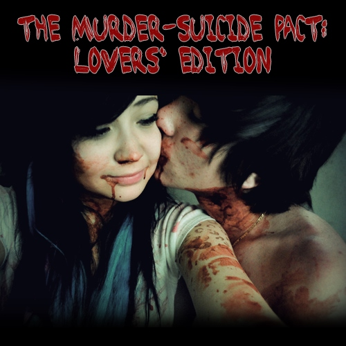 the murder-suicide pact: lovers' edition