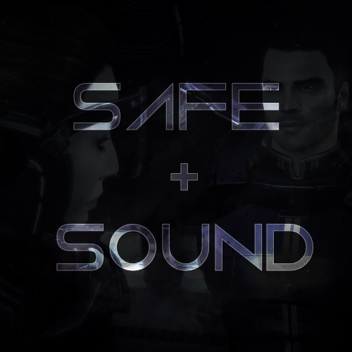 Safe & Sound: A Mass Effect Mix