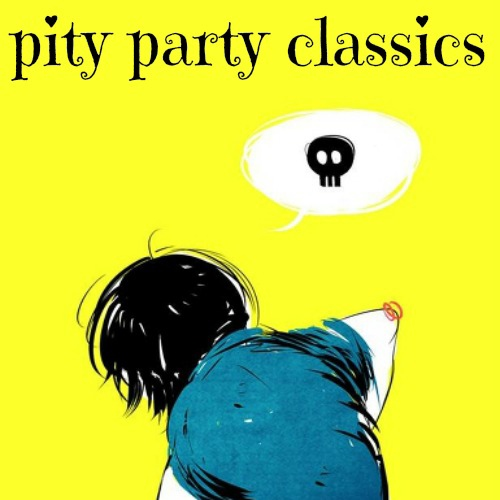 pity party classics