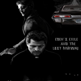 Eden's Exile and the Lost Highway