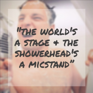the world's a stage and the showerhead's a micstand