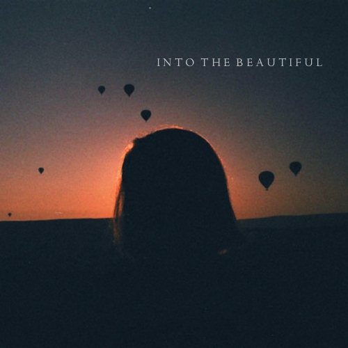 Into the Beautiful