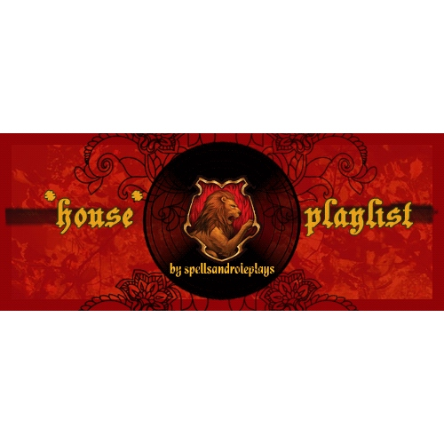 Gryffindor Playlist