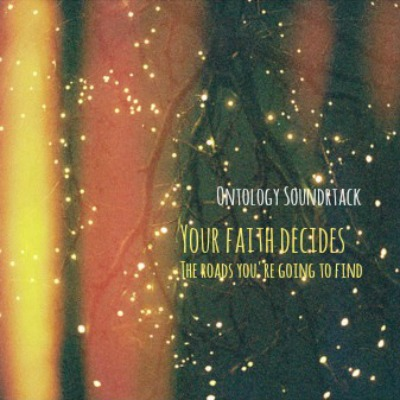 your faith decides the roads you're going to find