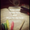 Keep calm & keep studying
