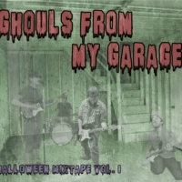Ghouls From My Garage