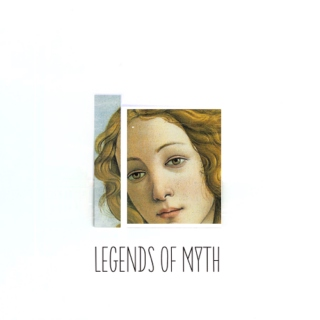 Legends of Myth
