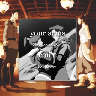 your arms around me come undone