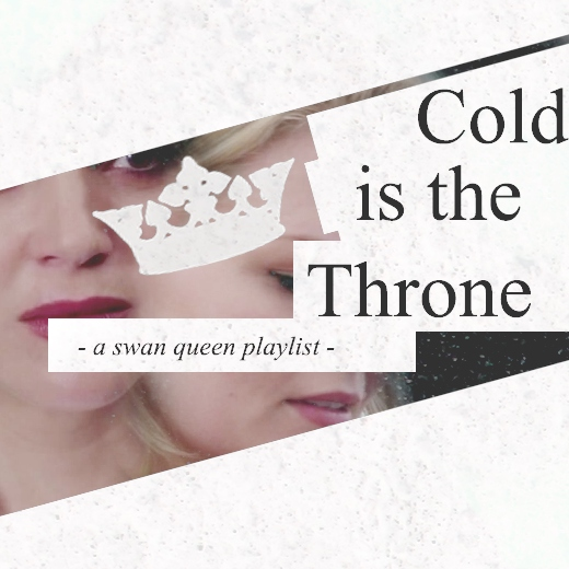 Cold is the Throne {Swan Queen}
