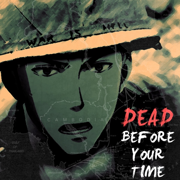 dead before your time